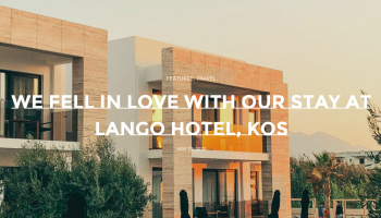 ''We Fell In Love With Our Stay At Lango Hotel, Kos''